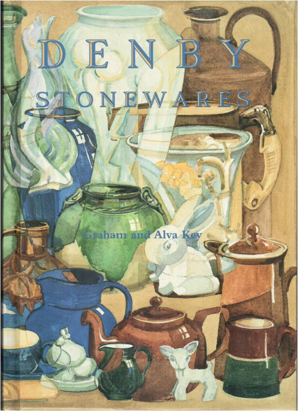 Denby Stonewares by Graham and Alva Key Denby pottery collectors guide full of valuble information about discontinued Denby Pottery